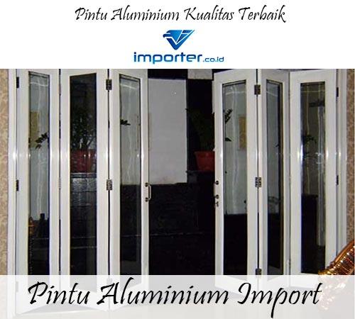 Importir Pintu Aluminium Berkualitas